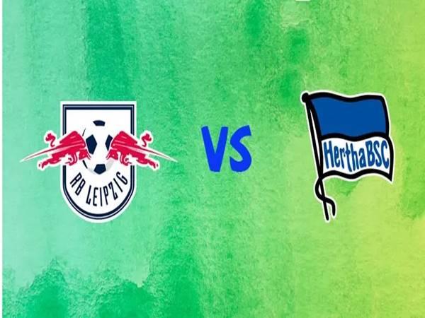 Nhận định RB Leipzig vs Hertha Berlin, 23h30 ngày 27/5