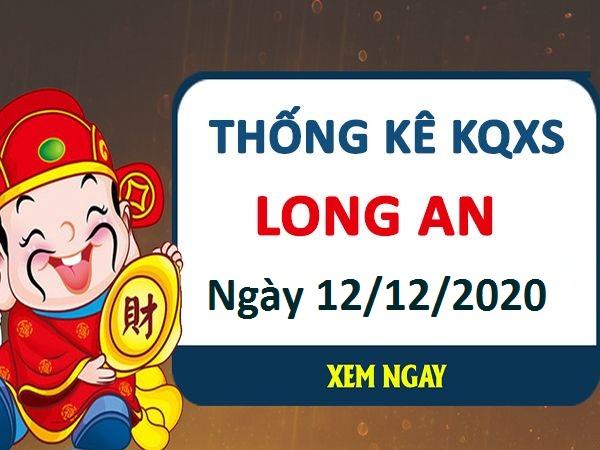 Thống kê KQXSLA ngày 12/12/2020