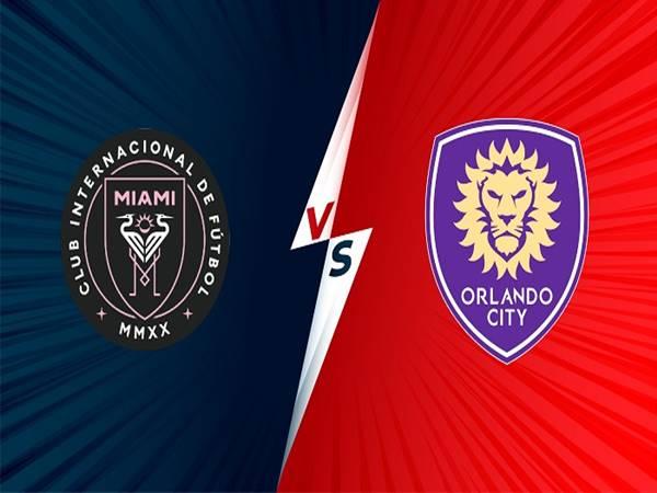 Soi kèo Inter Miami vs Orlando City, 07h00 ngày 26/6 MLS