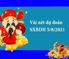 Vài nét dự đoán SXBDH 5/8/2021