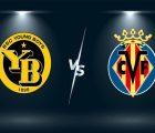 Nhận định, soi kèo Young Boys vs Villarreal – 02h00 21/10, Cúp C1 Châu Âu