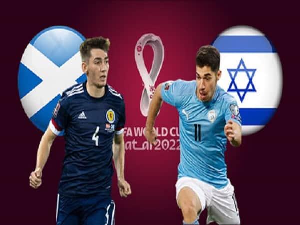 Soi kèo Scotland vs Israel 9/10